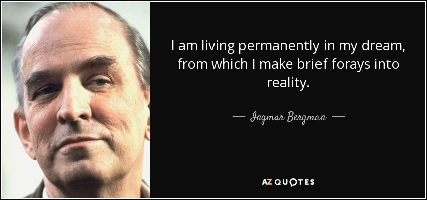 I Am The Law Movie Quote: TOP 25 QUOTES BY INGMAR BERGMAN (of 85)