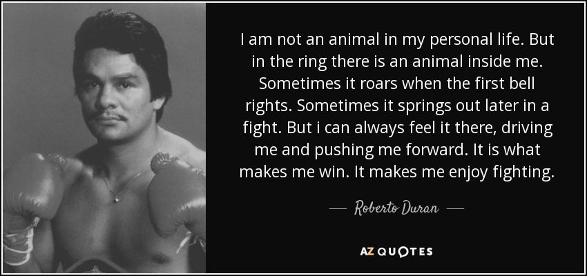Az Quotes Entrancing Top 21 Quotesroberto Duran  Az Quotes