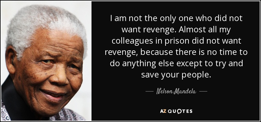 Nelson Mandela Quote I Am Not The Only One Who Did Not Want