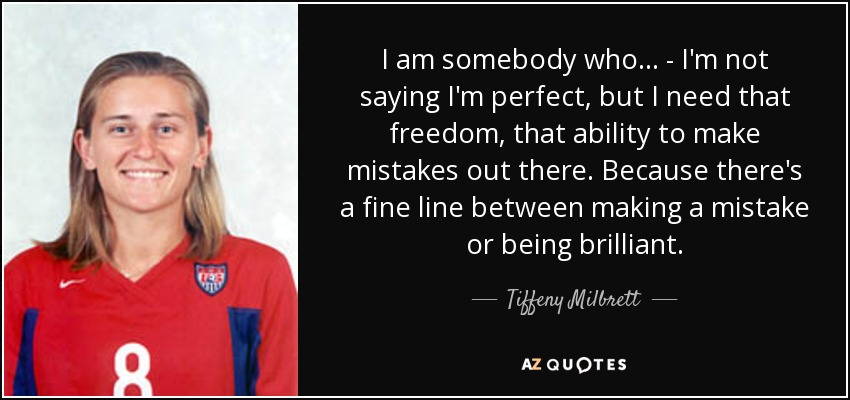 Top 13 Quotes By Tiffeny Milbrett A Z Quotes