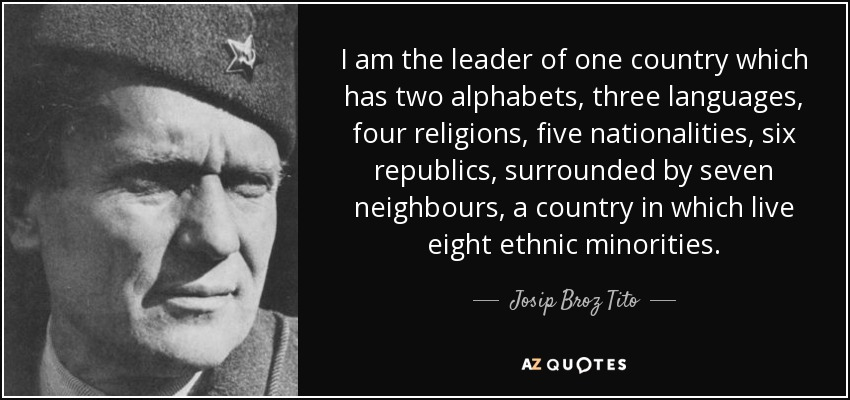 Top 13 Quotes By Josip Broz Tito A Z Quotes