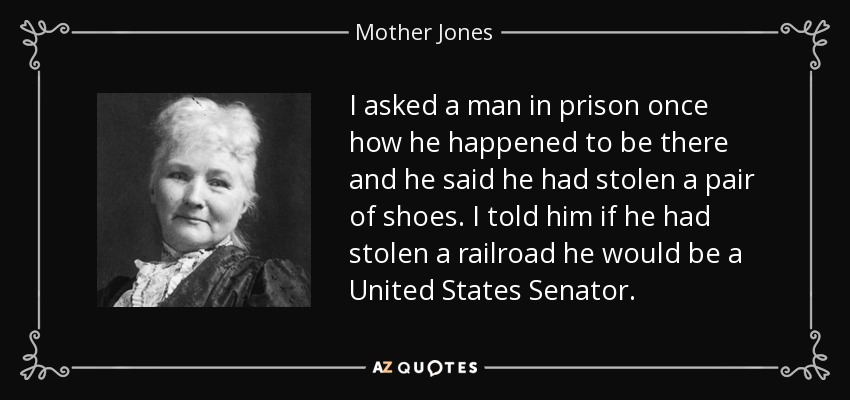 TOP 25 QUOTES BY MOTHER JONES (of 59) | A Z Quotes