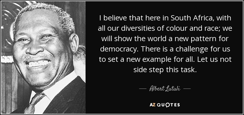 Quotes By Albert Lutuli A Z Quotes
