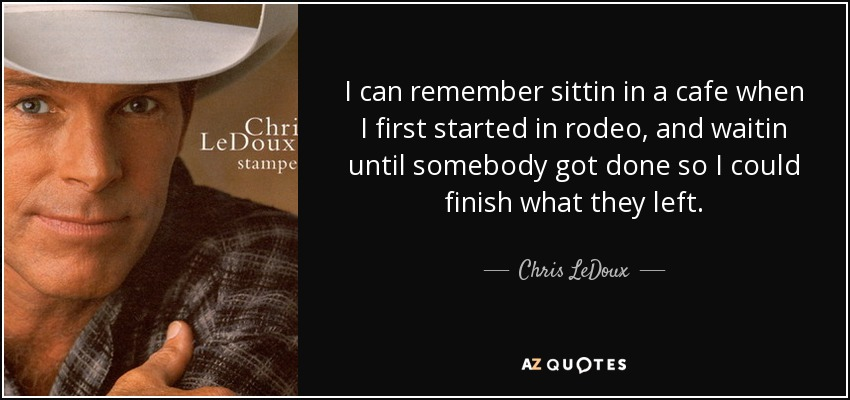Rodeo Quotes TOP 25 RODEO QUOTES (of 69) | A Z Quotes Rodeo Quotes