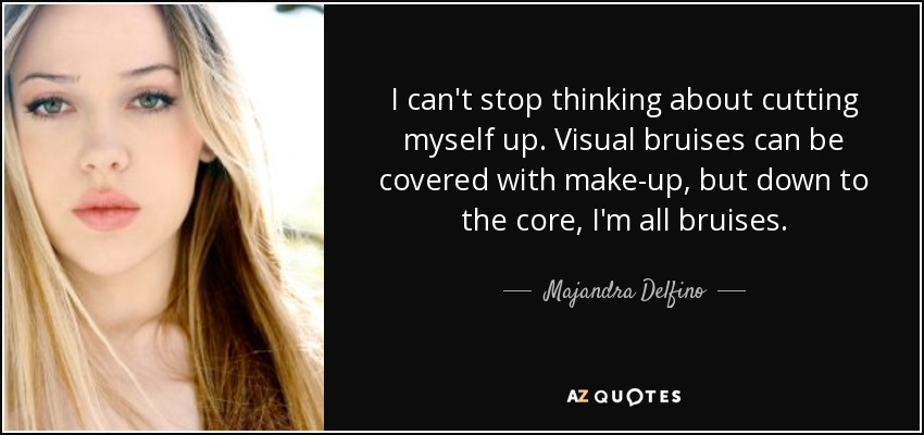 Majandra Delfino Quote: I Can't Stop Thinking About