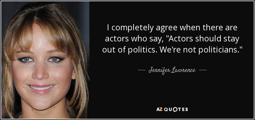 I completely agree when there are actors who say,