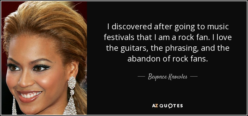 beyonce knowles quote i discovered after going to music