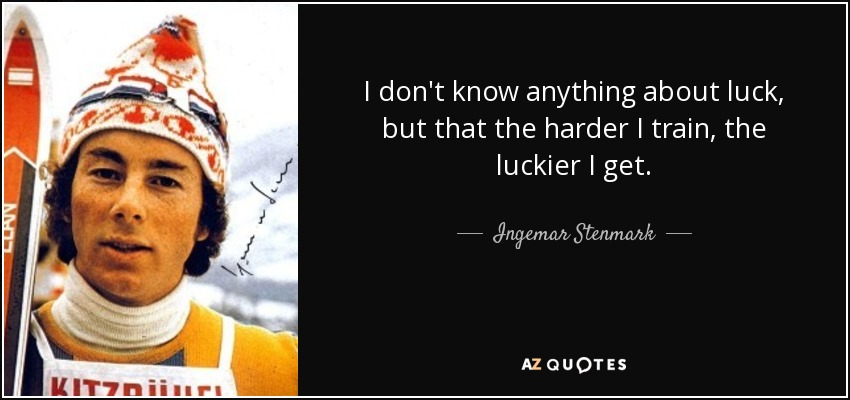 Quotes By Ingemar Stenmark A Z Quotes