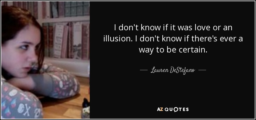 love illusion quotes