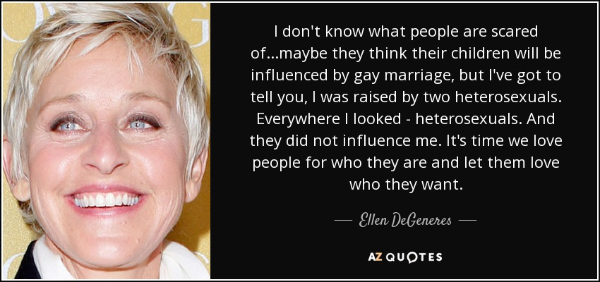 Ellen Degeneres Quote I Dont Know What People Are Scared Of
