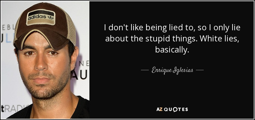 Top 25 Being Lied Quotes Of 60 A Z Quotes