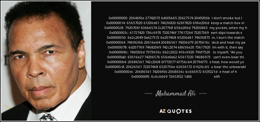 muhammad ali quote i don t smoke but i keep a match box in