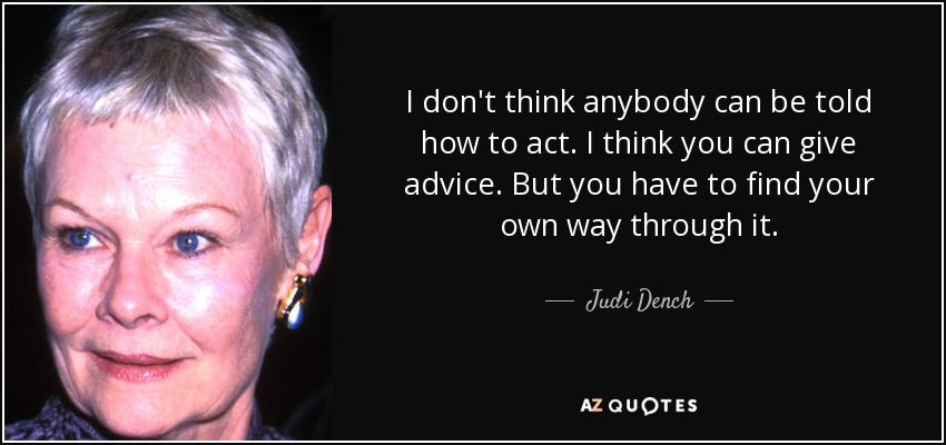 TOP 25 QUOTES BY JUDI DENCH (of 69)