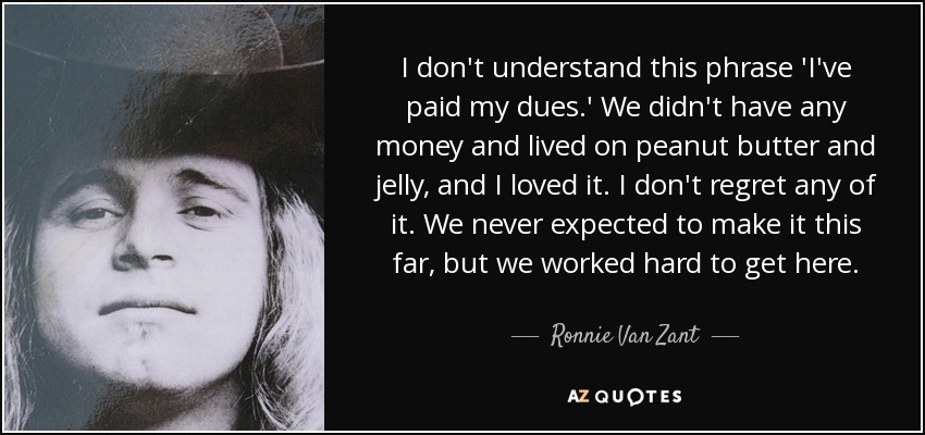 TOP 60 QUOTES BY RONNIE VAN ZANT AZ Quotes Awesome Ronnie Van Zant Quotes