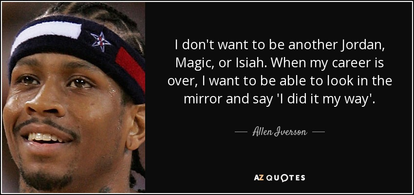 Top 25 Quotes By Allen Iverson Of 80 A Z Quotes