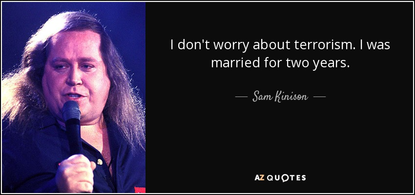 TOP 25 QUOTES BY SAM KINISON