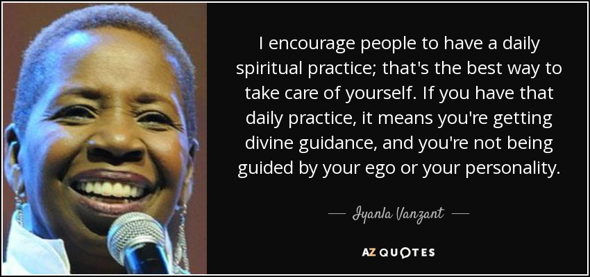 Iyanla Vanzant Quote I Encourage People To Have A Daily Spiritual