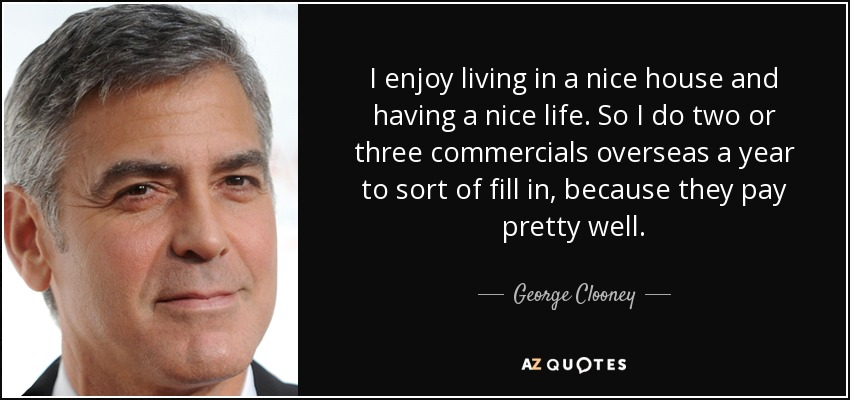 [Image: quote-i-enjoy-living-in-a-nice-house-and...-87-39.jpg]