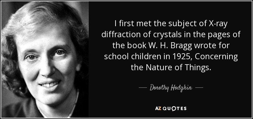 Dorothy Hodgkin Quote I First Met The Subject Of X Ray Diffraction