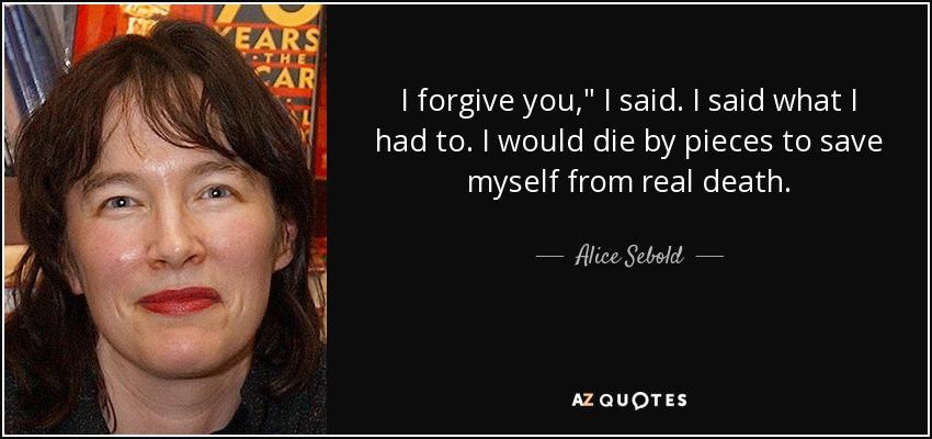 I forgive you,