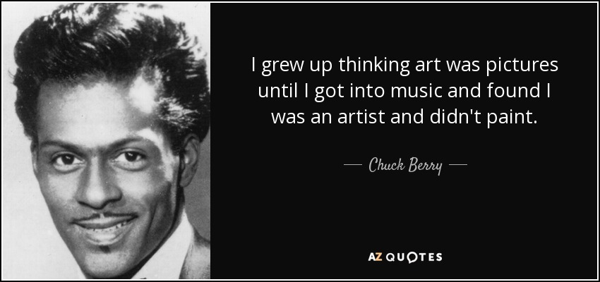 Top 25 Quotes By Chuck Berry Of 51 A Z Quotes