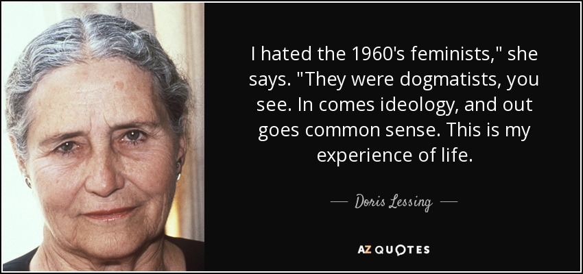 I hated the 1960's feminists,