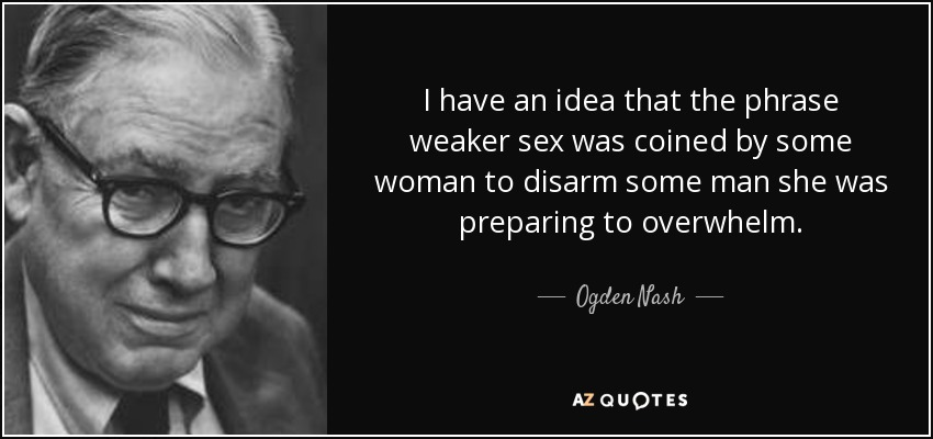 Similar sex weaker woman understand this