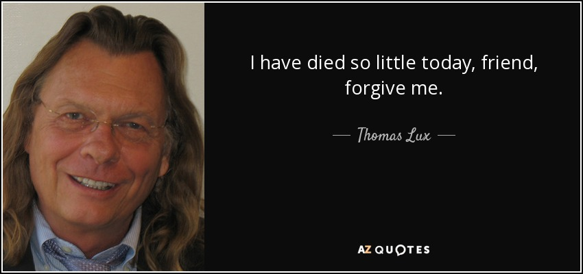 Mp3 Download Another Day Lux: QUOTES BY THOMAS LUX