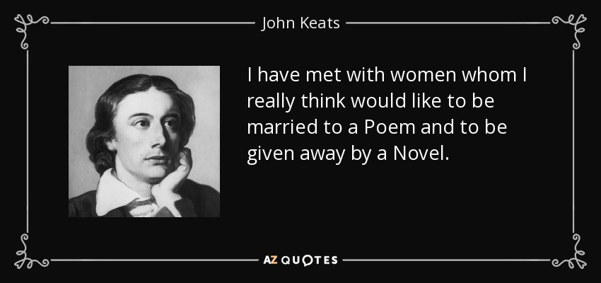 inevitable death in john keats works essay Do not go gentle into that good night by among the world's most-read works in english for of the early death of another romantic poet, john keats.