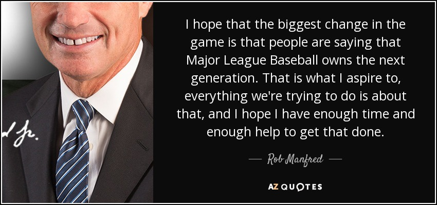TOP 5 QUOTES BY ROB MANFRED | A-Z Quotes