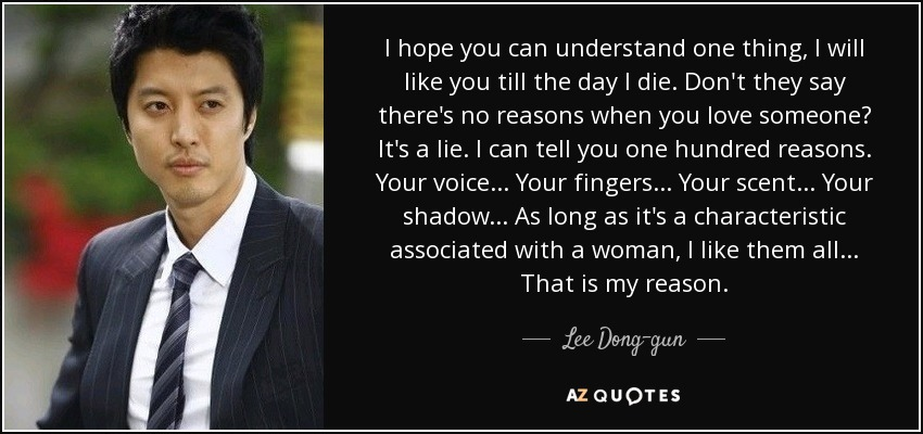 Quotes By Lee Dong Gun A Z Quotes