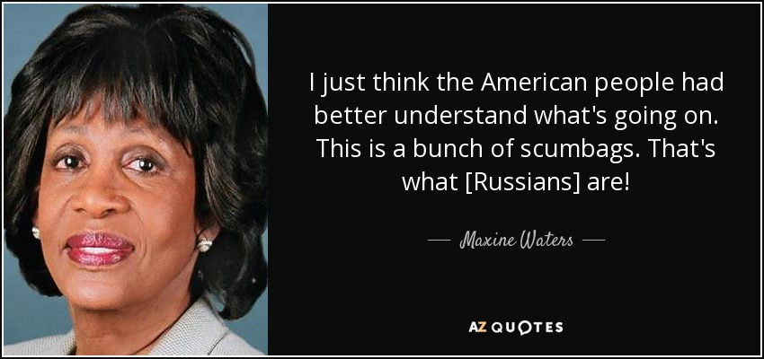 Maxine Waters Quote: I Just Think The American People Had