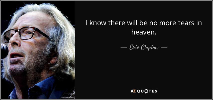 Tears in heaven lyrics meaning eric clapton