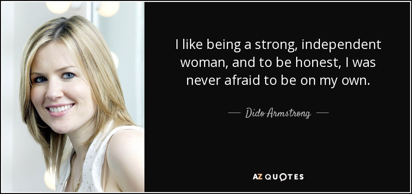 TOP 25 QUOTES BY DIDO ARMSTRONG