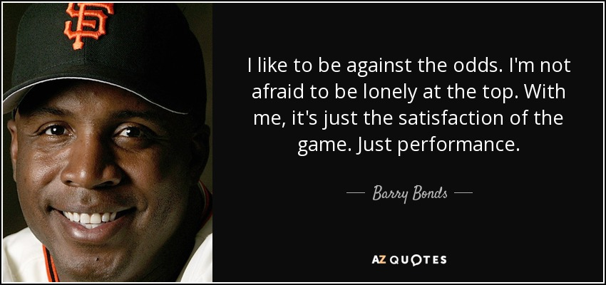 TOP 25 QUOTES BY BARRY BONDS