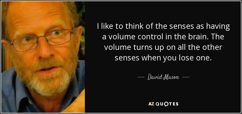QUOTES BY DAVID MASON AZ Quotes Mesmerizing Mason Quotes