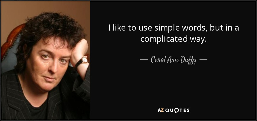 Valentine Quotes Carol Ann Duffy 35 Best Carol Ann Duffy Quotes