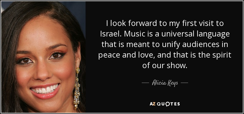Alicia Keys quote: I look forward to my first visit to Israel  Music