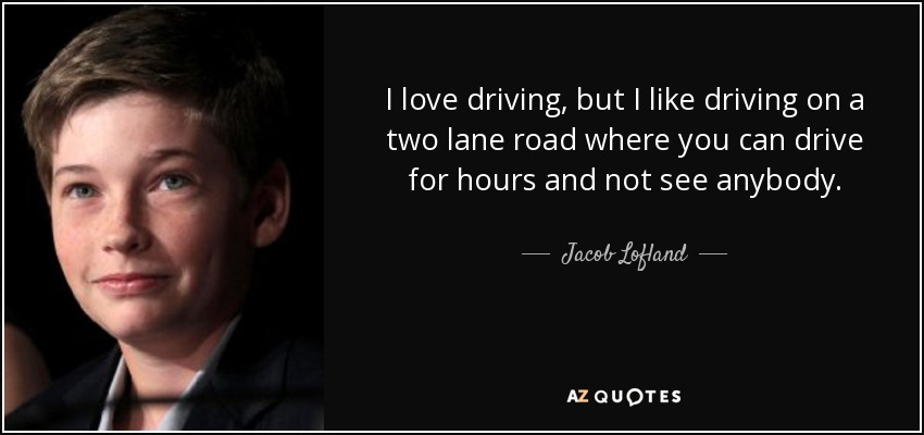 quotes by jacob lofland a z quotes