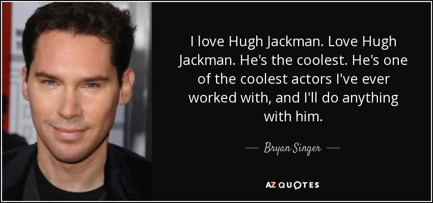 Hugh jackman love quotes