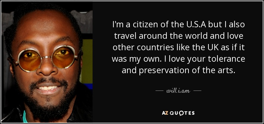 William Quote Im A Citizen Of The Usa But I Also Travel