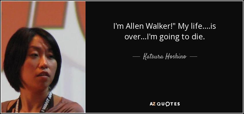 I'm Allen Walker!