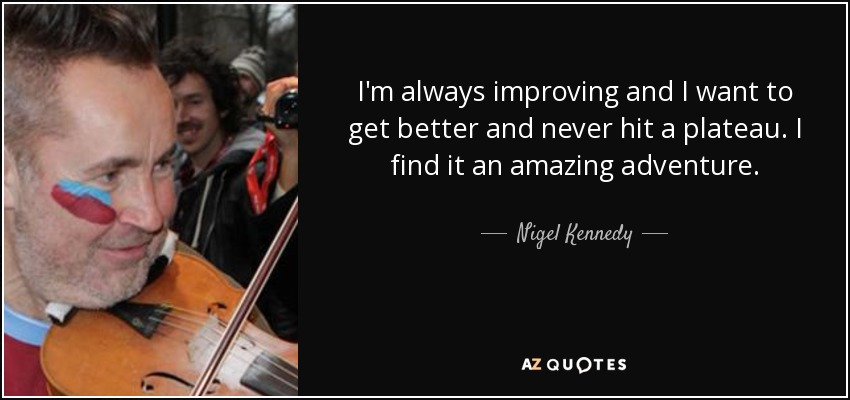 TOP 14 QUOTES BY NIGEL KENNEDY | A-Z Quotes