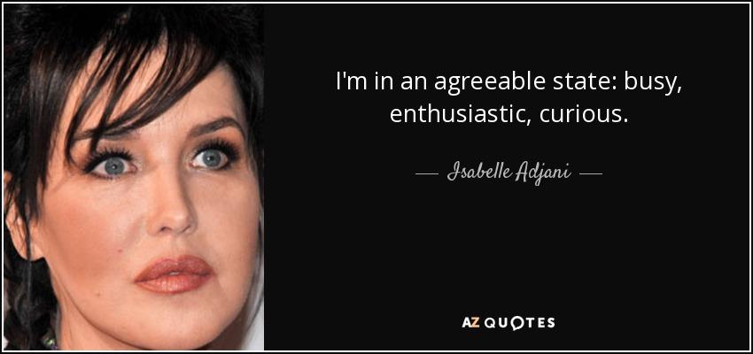 Top 30 Isabelle Adjani Quotes (2021 Update) - Quotefancy