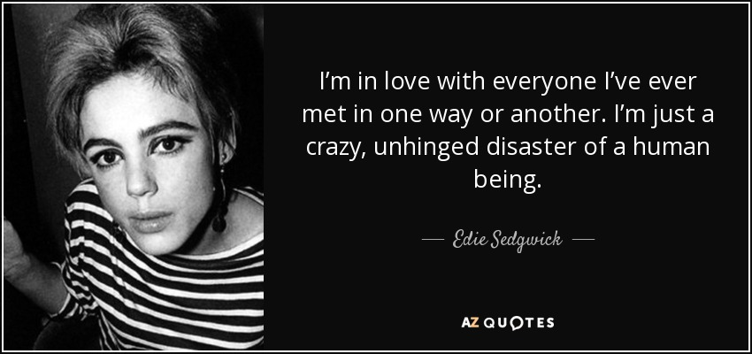 Edie Sedgwick Quotes Unique Top 25 Quotesedie Sedgwick  Az Quotes