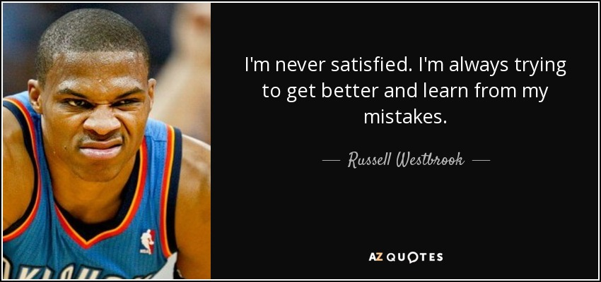 Russell Westbrook Quotes TOP 25 QUOTES BY RUSSELL WESTBROOK | A Z Quotes Russell Westbrook Quotes