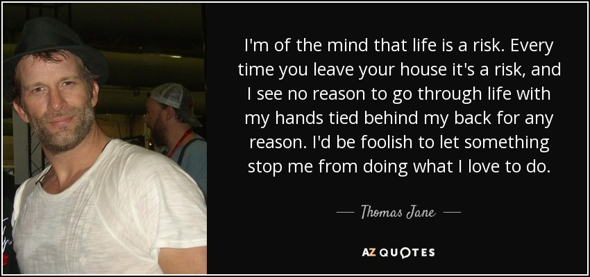 Top 25 Quotes By Thomas Jane A Z Quotes