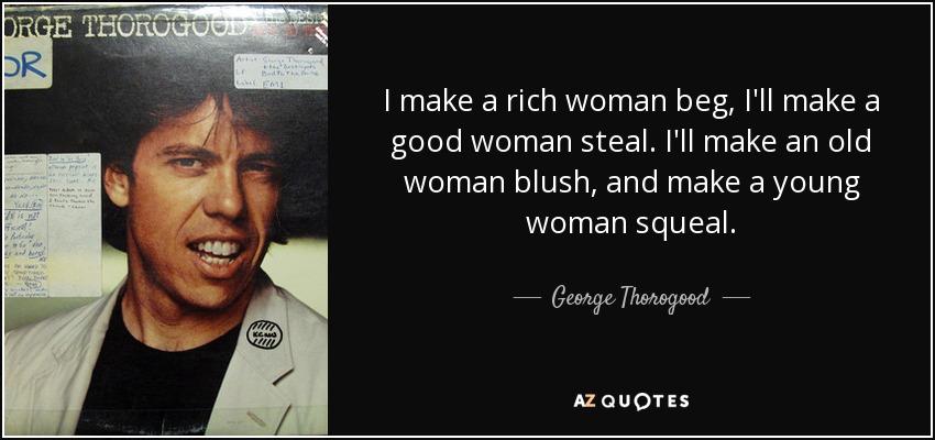 i need a rich woman