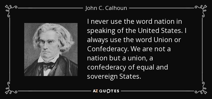 TOP 25 QUOTES BY JOHN C. CALHOUN | A-Z Quotes