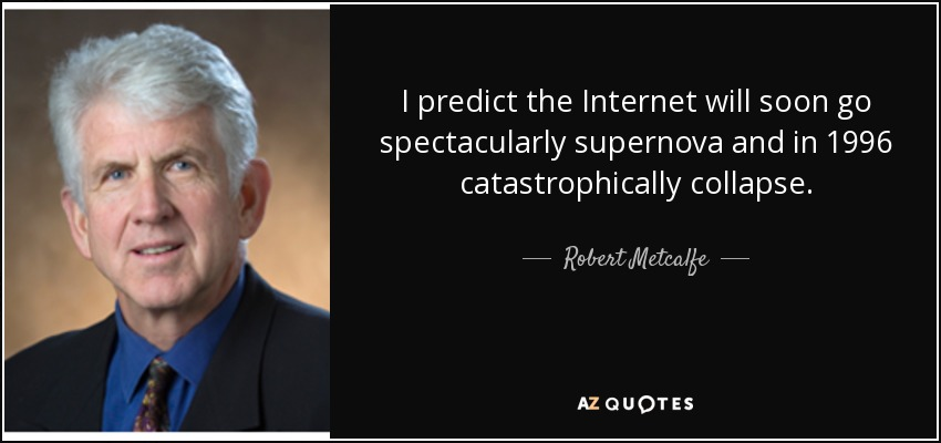 Robert metcalfe quotes